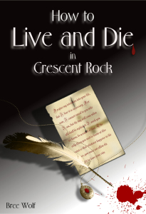 How to Live and Die in Crescent Rock_books